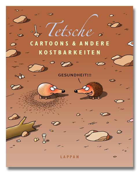 Tetsche – Cartoons und andere Kostbarkeiten